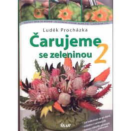 Čarujeme se zeleninou 2