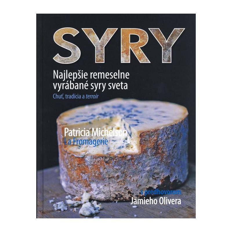 Syry – Najlepšie remeselne vyrábané syry sveta